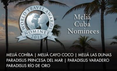 SIX CUBAN HOTELS NOMINATED TO WORLD TRAVEL AWARDS